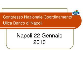 Congresso Nazionale Coordinamento Uilca Banco di Napoli