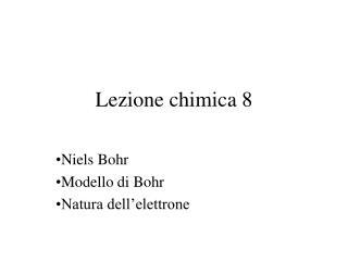 Lezione chimica 8
