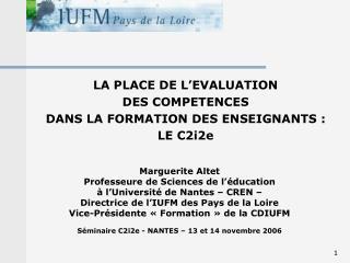LA PLACE DE L'EVALUATION  DES COMPETENCES  DANS LA FORMATION DES ENSEIGNANTS : LE C2i2e
