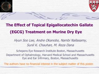 The Effect of Topical Epigallocatechin Gallate EGCG Treatment on Murine Dry Eye