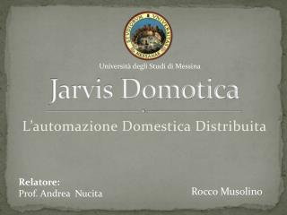 Jarvis  Domotica