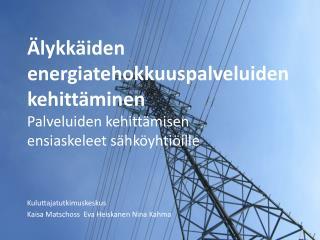 �lykk�iden  energiatehokkuuspalveluiden kehitt�minen