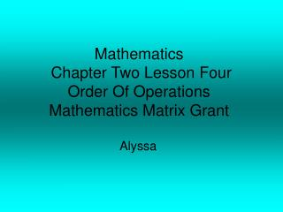 Mathematics   Chapter Two Lesson Four Order Of Operations Mathematics Matrix Grant
