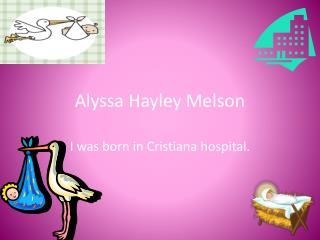 Alyssa Hayley Melson
