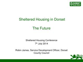 Sheltered Housing in Dorset The Future
