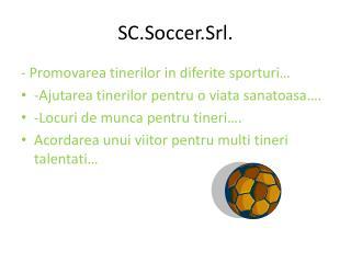 SC.Soccer.Srl .