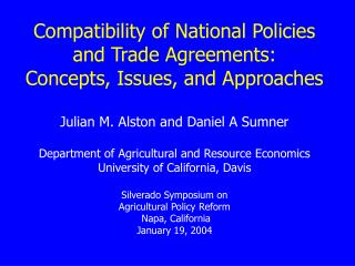 Compatibility of National Policies and Trade Agreements: Concepts, Issues, and Approaches