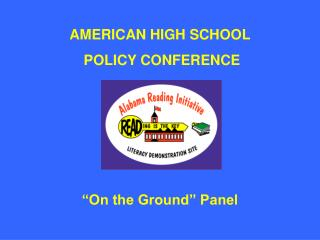 AMERICAN HIGH SCHOOL  POLICY CONFERENCE