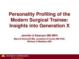 Personality Profiling of the Modern Surgical Trainee: Insights into Generation X