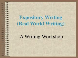 Expository Writing (Real World Writing)