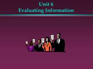 Unit 6 Evaluating Information
