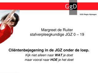 Margreet de Ruiter stafverpleegkundige JGZ 0 – 19