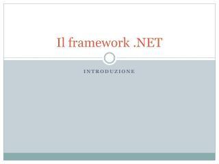 Il framework .NET
