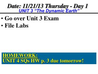 Date:  11/21/13 Thursday  - Day  1