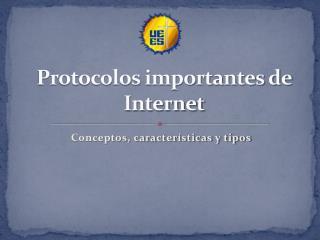 Protocolos importantes de Internet