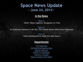 Space News Update - June 24, 2014 -