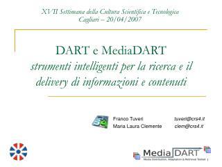 DART e MediaDART  strumenti intelligenti per la ricerca e il delivery di informazioni e contenuti
