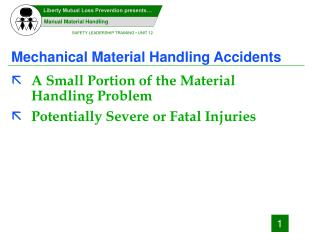 Mechanical Material Handling Accidents