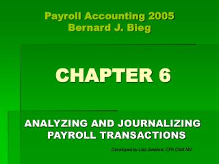 ANALYZING AND JOURNALIZING PAYROLL TRANSACTIONS