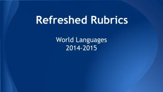Refreshed Rubrics