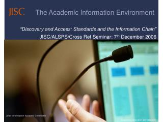 The Academic Information Environment