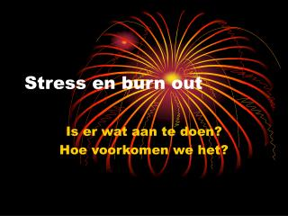 Stress en burn out