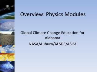 Overview: Physics Modules