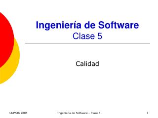 Ingenier�a de Software Clase 5