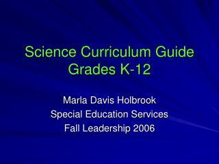 Science Curriculum Guide Grades K-12