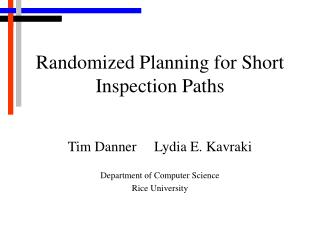 Randomized Planning for Short Inspection Paths