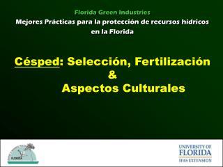 Césped : Selección, Fertilización &  Aspectos Culturales