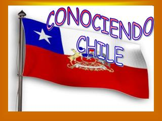 CONOCIENDO CHILE