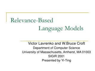 Relevance-Based                   Language Models