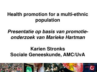 Health promotion for a multi-ethnic population