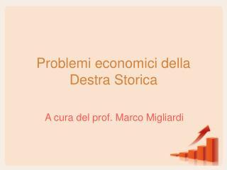 Problemi economici della Destra Storica