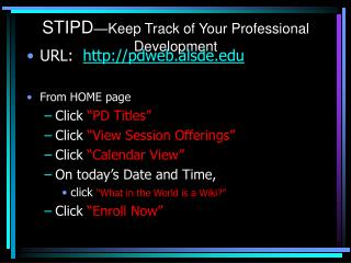 STIPD —Keep Track of Your Professional Development