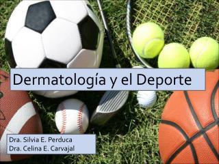 Dermatología y el Deporte