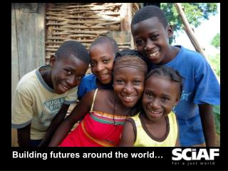 Building futures around the world…