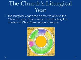The Church's Liturgical Year