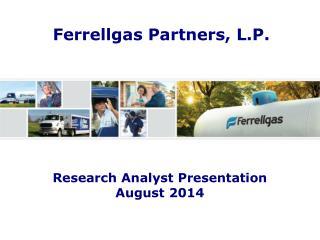 Research Analyst Presentation August 2014