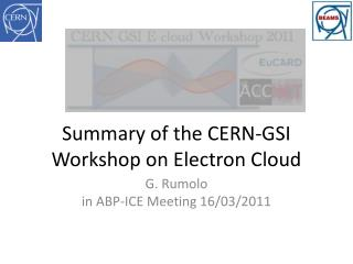 Summary of the CERN-GSI Workshop on Electron Cloud
