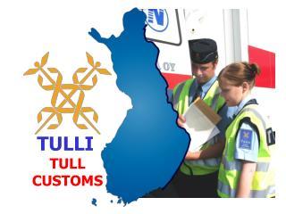 TULLI  TULL  CUSTOMS