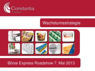 Börse Express Roadshow 7. Mai 2013