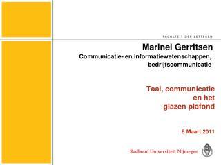 Taal, communicatie  en het    glazen plafond 8 Maart 2011