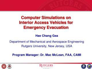 Computer Simulations on  Interior Access Vehicles for  Emergency Evacuation
