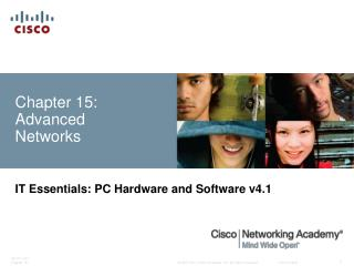 Chapter 15: Advanced Networks