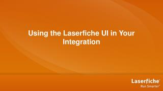 Using the Laserfiche UI in Your Integration