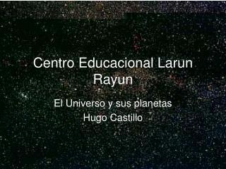 Centro Educacional Larun Rayun