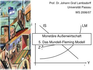 Prof. Dr. Johann Graf Lambsdorff Universität Passau WS 2006/07