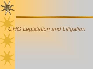 GHG Legislation and Litigation